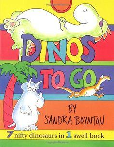 Dinos To Go : 7 Nifty Dinosaurs in 1 Swell Book by Sandra Boynton http://www.amazon.com/dp/0689840071/ref=cm_sw_r_pi_dp_zZeNtb0CYV1B13FF