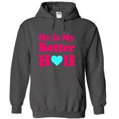 HE IS MY BETTER HALF - #fashion tee #tshirt design. WANT IT => https://www.sunfrog.com/Funny/HE-IS-MY-BETTER-HALF-9105-Charcoal-17379496-Hoodie.html?68278