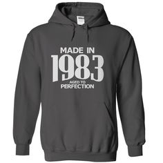 (Tshirt Suggest Deals) Made in 1983  Aged to Perfection  Top Shirt design  Tees and Hoodies available in several colors  Tshirt Guys Lady Hodie  SHARE and Get Discount Today Order now before we SELL OUT Today  #tshirt #pinteres #Tshirtamerican #Tshirtjob #Tshirtnam