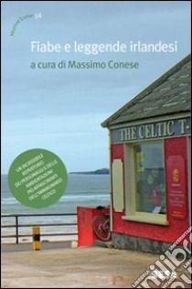 Fiabe e leggende irlandesi libro