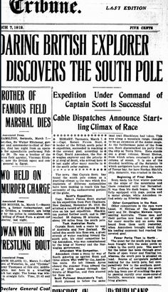 Daring British Explorer Discovers the South Pole.  (Found this while doing research on famous explorer Douglas Mawson.)