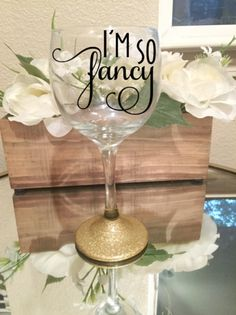 """I'm so fancy"" 10.5 oz Glitter Wine Glass"