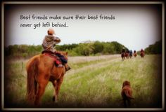 #Friends make sure their friends never get left behind.  Who are you watching out for? Cattle round up with tired old horse, little cowboy and his Labrador dog