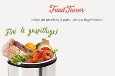 Food Tuner : des idées de recettes à partir de vos ingrédients pour ne plus gaspiller