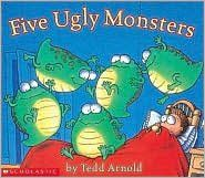 best bedtime book FIVE UGLY MONSTERS by tedd arnold - we love the scholastic audio!