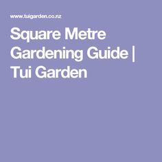 Square Metre Gardening Guide | Tui Garden