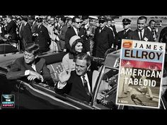 "James Ellroy's ""American Tabloid"" – Film, Literature and the New World Order | GLOBAL ELITE TV | ALTERNATIVE MEDIA"