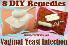 8 DIY remedies for yeast infections #yeastinfection #candida #remedies