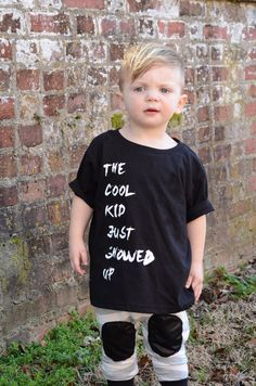 The Cool Kid Just Showed Up TEE by HelloRhoen on Etsy