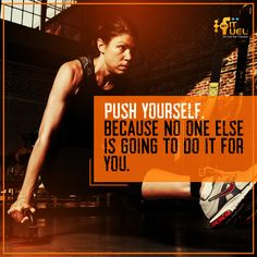 Push your limits. Try being rough and hard because no one else is going to push limits for you! #MffMotivation