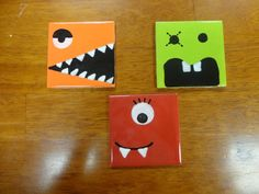 Monster Tiles! Great coaster set. Or hung up in the kids room.