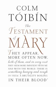 The Testament of Mary by Colm Toibin | LibraryThing