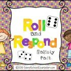 This Product includes 12 Roll and Respond activity cards for the following topics:  -Test Taking -Bullying -Learning Styles -Anger Control -Goal Se...