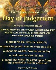 5 Questions on Day Of Judgement Muslim / Islam / religion / guidance / truth Islamic Qoutes, Islamic Teachings, Islamic Messages, Muslim Quotes, Islamic Inspirational Quotes, Religious Quotes, Islamic Prayer, Islam Hadith, Islam Muslim