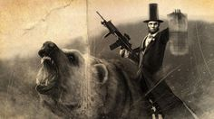 """""""If history could only be this awesome, Abe Lincoln riding the worlds most awesome bear, the Grizzly. He's also carrying the worlds most awesome gun the This is the variant of the previously released piece. Zombie Hunter, Cool Guns, Christen, Abraham Lincoln, Old Photos, Science Fiction, Badass, Sci Fi, Funny Pictures"""
