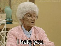 In celebration of 'The Golden Girls' anniversary, here's a look at Sophia Petrillo's best insults. Golden Girls Quotes, Girl Quotes, Lady Memes, Best Insults, 4 Best Friends, Tv Moms, Moving In Together, I Hate You, Sex And Love