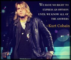 Kurt Cobain quote (Made by me)