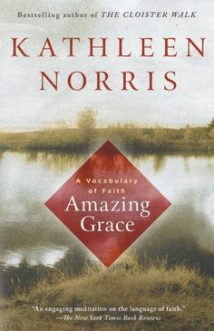Amazing Grace: A Vocabulary of Faith by Kathleen Norris. Evokes a rich spirituality rooted firmly in the chaos of everyday life—and offers believers and doubters alike an illuminating perspective on how we can embrace ancient traditions and find faith in the contemporary world.  http://www.amazon.com/dp/1573227218/ref=cm_sw_r_pi_dp_cA-nwb182M9D5