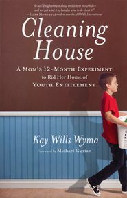 "12 month guide to guarding your children of the ""entitlement attitude"". -Kay Wyma  I heard her on focus on the family talking about the book, and knew right away it had to go on my Must read list!"