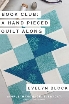 Book Club QAL: Evelyn Block - Simple. Handmade. Everyday. Rag Quilt, Scrappy Quilts, Quilt Blocks, Quilting, Sewing Tutorials, Sewing Projects, Scrap Quilt Patterns, Foundation Paper Piecing, Free Sewing