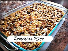 Armenian Rice Recipe - You are going to want to try this! Perfect for the next time you have your family over.
