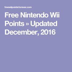 Free Nintendo Wii Points » Updated December, 2016
