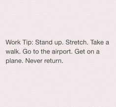 Trendy Funny Quotes About Work My Job Jokes 53 Ideas Life Quotes Love, Quotes To Live By, Me Quotes, Hate My Job Quotes, Humor Quotes, Job Memes, Job Humor, Ecards Humor, Nurse Humor