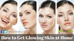 How to Get Glowing Skin at Home Naturally