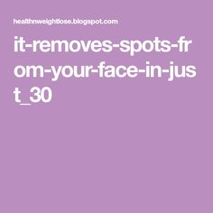 it-removes-spots-from-your-face-in-just_30