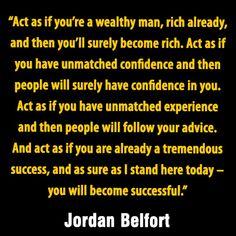 Jordan Belfort quotes.
