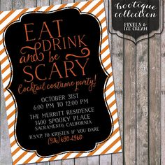 Eat Drink and Be Scary Halloween Party Invitation    5x7 Digital File (Print Yourself)    DIY printable invite