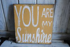 You are my sunshine gold distressed wooden by JolieCustomWoodArt, $35.00