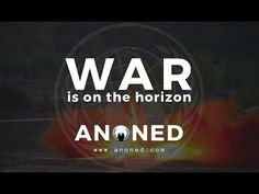 Go ahead and hit play ▶️ Anonymous - War Is On The Horizon https://youtube.com/watch?v=g5S1eX-3mFw