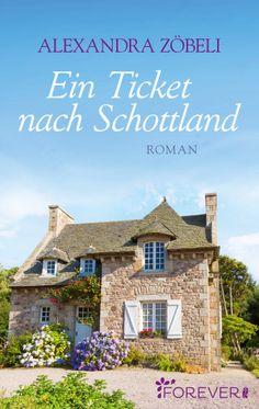 Alexandra Zöbeli: Ein Ticket nach Schottland - erscheint endlich am 8. Mai!!!