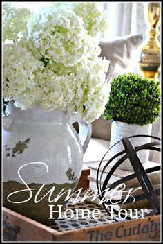 SUMMER HOME TOUR Celebrating the beauty of summer!