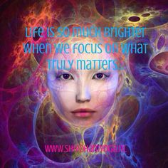 Life is so much brighter when we focus on what matters http://www.shivohamyoga.nl/ #quotes #focus