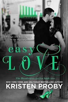 Easy Love (The Boudreaux Series Book 1) by Kristen Proby, http://www.amazon.com/dp/B00ROFITIE/ref=cm_sw_r_pi_dp_CKWPub1XMJ96S