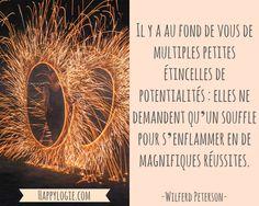 Citation en français - Wilferd Peterson - Réussite, potentiel, succès, authenticité, être soi-même, briller, créer sa vie, être acteur de sa vie, se réaliser