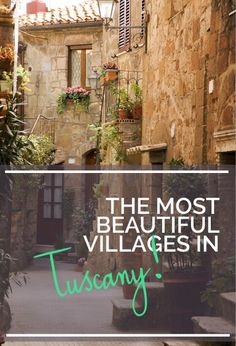 The most beautiful villages in Tuscany. , Most Beautiful Towns and Villages in Tuscany, European Vacation, Italy Vacation, European Travel, Italy Trip, Cinque Terre, Pisa, Portugal Porto, Places To Travel, Places To Visit