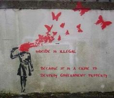 Banksy : Human Being as propietor of our life and rights.