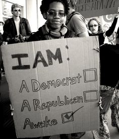 I am: Awake [democrat, republican, political party]