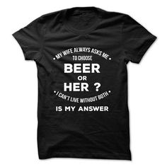 Awesome Beer Lovers Tee Shirts Gift for you or your family member and your friend:  Beer of Wife  Tee Shirts T-Shirts