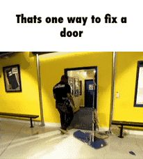 Thats one way to fix a door GIF