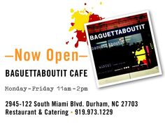 Baguettaboutit Food Truck now has a Cafe in Durham NC!!!!!!