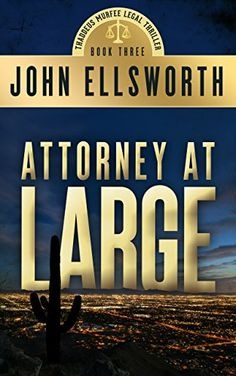 Attorney at Large  - John Ellsworth