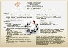 Jornada HÁBITOS EFICACES PARA LA GESTIÓN DEL TIEMPO Y EL MANEJO DEL ESTRÉS el 25 de abril en el Colegio de Doctores y Licenciados de Valencia.