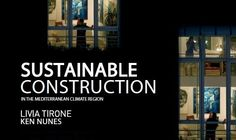 "Support us and tell your friends...     Lançamento da Campanha Crowdfunding para desenvolver o e-Book e a ""e-Tool of Thumb"" denominados ""39 Steps – Sustainable Construction and Refurbishment in the Mediterranean Climate"""