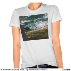 A Wave and a Splash T-shirt