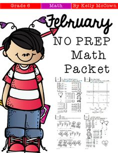 ******50% OFF for the first 48 hours!!!******This February NO PREP Math packet that will keep your sixth graders engaged! This packet is just plain fun. Not only is it PACKED with sixth-grade common core math problems, it also gives students fun coloring, puzzles, and problem solving.