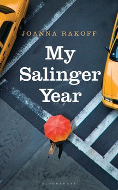Booktopia has My Salinger Year by Joanna Smith Rakoff. Buy a discounted Paperback of My Salinger Year online from Australia's leading online bookstore. Reading Lists, Book Lists, Reading 2014, Good Books, Books To Read, Books 2016, Thing 1, Beautiful Book Covers, Books For Teens